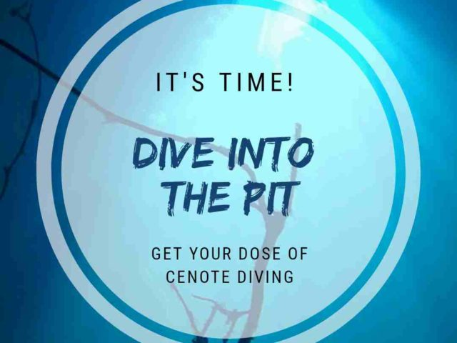 The Pit Cenote Diving Tulum Mexico – Have you seen the